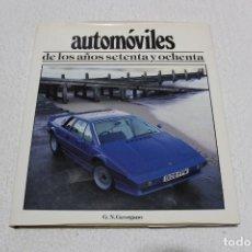 Coches y Motocicletas: AUTOMOVILES DE LOS AÑOS SETENTA Y OCHENTA. G.N.GEORGANO - EDITORIAL RAICES 1992. Lote 267650304