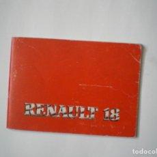 Coches y Motocicletas: RENAULT 18 1982. Lote 141773374