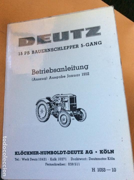 DEUTZ H 1053-190 MANUAL EN ALEMAN. NUEVO (Coches y Motocicletas Antiguas y Clásicas - Catálogos, Publicidad y Libros de mecánica)
