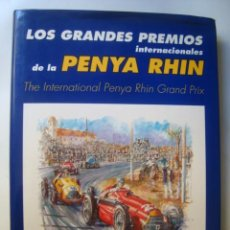 Coches y Motocicletas: LOS GRANDES PREMIOS INTERNACIONALES DE LA PENYA RHIN / THE PENYA RHIN GRAND PRIX - GIMENO (1997).. Lote 142023030