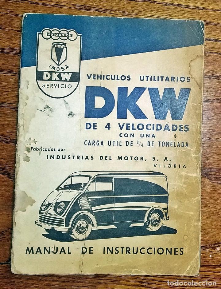 MANUAL INSTRUCCIONES DKW 4 VELOCIDADES CIRCA 1950'S (Coches y Motocicletas Antiguas y Clásicas - Catálogos, Publicidad y Libros de mecánica)