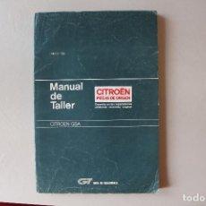 Coches y Motocicletas: MANUAL DE TALLER CITROËN GSA, ENERO 1986. Lote 143034246