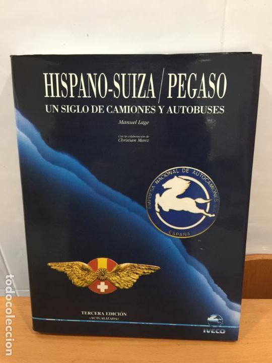 HISPANO SUIZA PEGASO CAMIONES Y AUTOBUSES (Coches y Motocicletas Antiguas y Clásicas - Catálogos, Publicidad y Libros de mecánica)