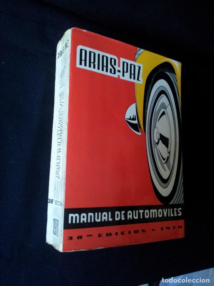 Coches y Motocicletas: MANUAL DE AUTOMOVILES, ARIAS-PAZ - 38º EDICION 1970 - Foto 2 - 143742390