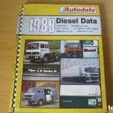 Coches y Motocicletas: LIBRO AUTODATA DIESEL DATA 1989 MANUAL DATOS TÉCNICOS AUTOMÓVIL COCHE. Lote 143789218