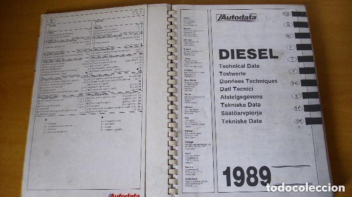 Coches y Motocicletas: LIBRO AUTODATA DIESEL DATA 1989 MANUAL DATOS TÉCNICOS AUTOMÓVIL COCHE - Foto 2 - 143789218