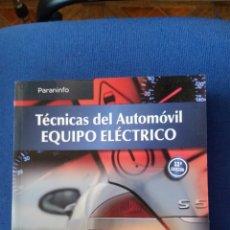 Coches y Motocicletas: TÉCNICAS DEL AUTOMOVIL EQUIPO ELÉCTRICO ALONSO PEREZ PARANINFO 565PAG. Lote 143872133