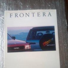 Coches y Motocicletas: OPEL FRONTERA-CATALOGO PUBLICITARIO-AÑOS 90-TODOS LAS MODELOS DE ESE AÑO-ESPAÑOL-. Lote 144224806