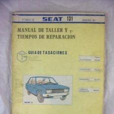 Automobili e Motociclette: SEAT 131 - MANUAL DE TALLER Y TIEMPOS DE REPARACIÓN - TOMO II - ENERO 81. Lote 144278238