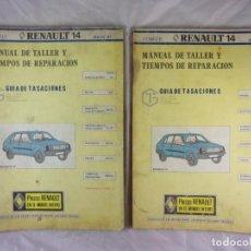 Coches y Motocicletas: RENAULT 14 - MANUAL DE TALLER Y TIEMPOS DE REPARACIÓN - TOMOS I Y II - MAYO 81. Lote 144279054