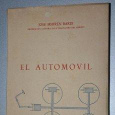 Coches y Motocicletas: EL AUTOMOVIL, JOSE MEIFREN BARDI, VER TARIFAS ECONOMICAS ENVIOS. Lote 144391558