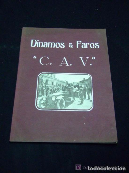 AUTOMOVIL, CATÁLOGO DINAMOS Y FAROS C.A.V. (Coches y Motocicletas Antiguas y Clásicas - Catálogos, Publicidad y Libros de mecánica)