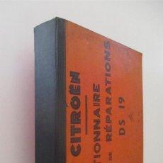 Coches y Motocicletas: CITROEN - DICTIONNAIRE DE REPARATIONS - DS 19. Lote 144448390