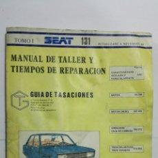 Coches y Motocicletas: MANUAL DE TALLER Y TIEMPOS DE REPARACION SEAT 131, GUIA DE TASACIONES AÑO 1984, 287 PAGINAS. Lote 145239734