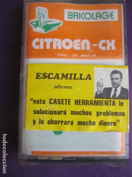 CASETE PRECINTADA BRICOLAGE AUTOMOVIL COCHE CITROEN CX - ESCAMILLA - FINALES 70 PRIMEROS 80 (Old and Classic Cars and Motorcycles - Catalogues, Advertising and Mechanic Books)