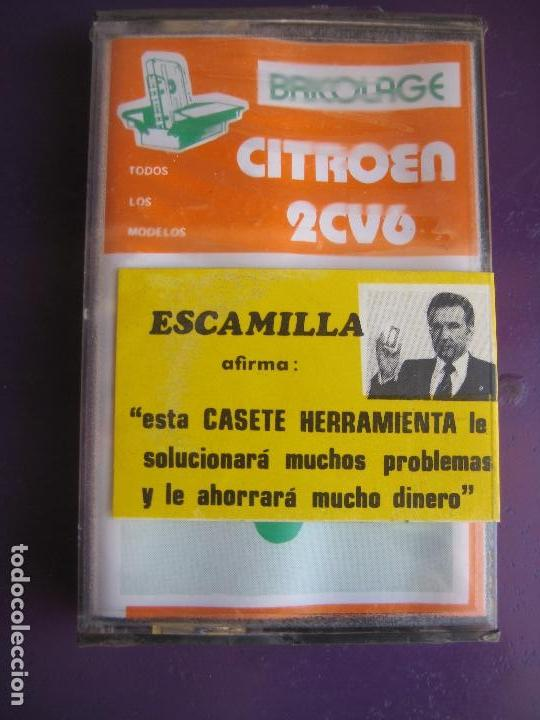 CASETE PRECINTADA BRICOLAGE AUTOMOVIL COCHE CITROEN 2 CV6 - DOS CABALLOS - FINALES 70 PRIMEROS 80 (Old and Classic Cars and Motorcycles - Catalogues, Advertising and Mechanic Books)