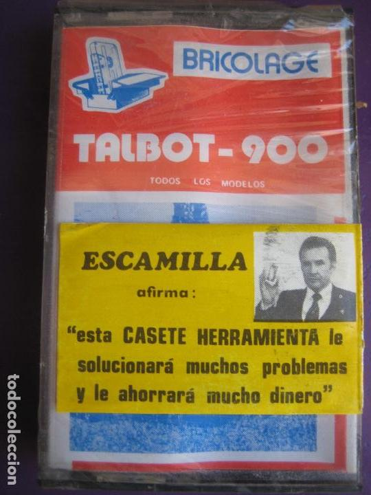 CASETE PRECINTADA BRICOLAGE AUTOMOVIL COCHE TALBOT 900 - ESCAMILLA - FINALES 70 PRIMEROS 80 (Old and Classic Cars and Motorcycles - Catalogues, Advertising and Mechanic Books)