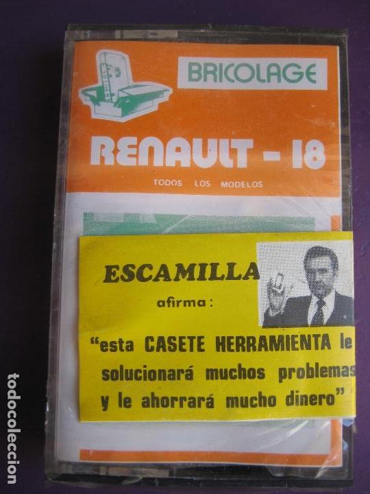 CASETE PRECINTADA BRICOLAGE AUTOMOVIL COCHE RENAULT 18 - ESCAMILLA - FINALES 70 PRIMEROS 80 (Coches y Motocicletas Antiguas y Clásicas - Catálogos, Publicidad y Libros de mecánica)