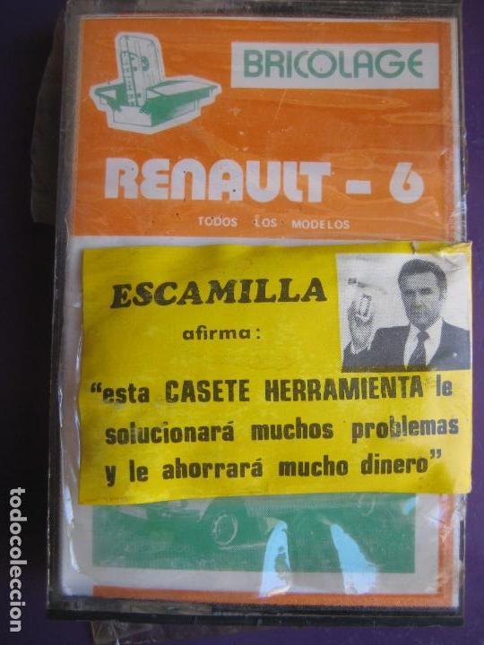 CASETE PRECINTADA BRICOLAGE AUTOMOVIL COCHE RENAULT 6 - ESCAMILLA - FINALES 70 PRIMEROS 80 (Coches y Motocicletas Antiguas y Clásicas - Catálogos, Publicidad y Libros de mecánica)