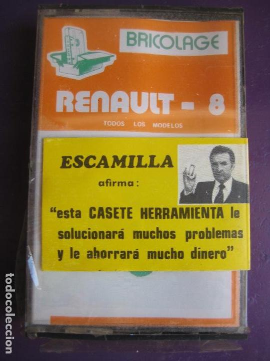 CASETE PRECINTADA BRICOLAGE AUTOMOVIL COCHE RENAULT 8 - ESCAMILLA - FINALES 70 PRIMEROS 80 (Old and Classic Cars and Motorcycles - Catalogues, Advertising and Mechanic Books)