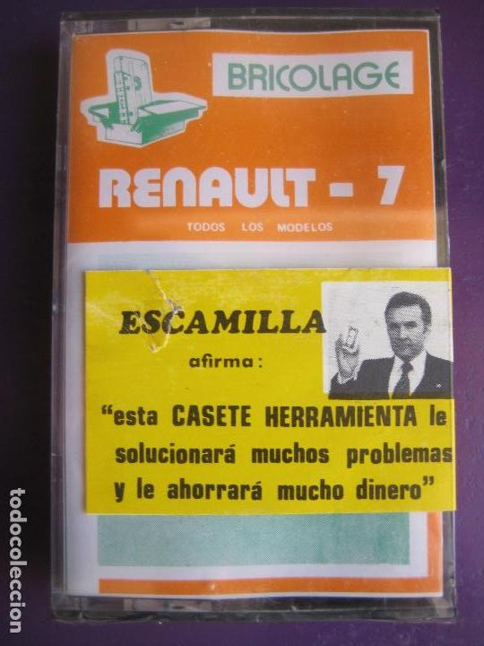 CASETE PRECINTADA BRICOLAGE AUTOMOVIL COCHE RENAULT 7 - ESCAMILLA - FINALES 70 PRIMEROS 80 (Old and Classic Cars and Motorcycles - Catalogues, Advertising and Mechanic Books)