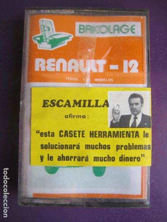 CASETE PRECINTADA BRICOLAGE AUTOMOVIL COCHE RENAULT 12 - ESCAMILLA - FINALES 70 PRIMEROS 80 (Old and Classic Cars and Motorcycles - Catalogues, Advertising and Mechanic Books)