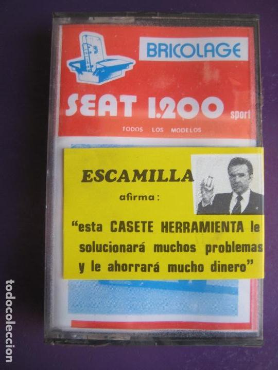 CASETE PRECINTADA BRICOLAGE AUTOMOVIL COCHE SEAT 1200 - ESCAMILLA - FINALES 70 PRIMEROS 80 (Old and Classic Cars and Motorcycles - Catalogues, Advertising and Mechanic Books)