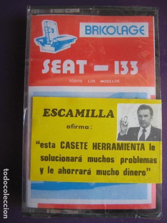 CASETE PRECINTADA BRICOLAGE AUTOMOVIL COCHE SEAT 133 - ESCAMILLA - FINALES 70 PRIMEROS 80 (Coches y Motocicletas Antiguas y Clásicas - Catálogos, Publicidad y Libros de mecánica)
