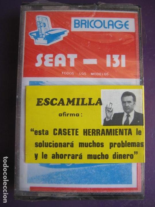 CASETE PRECINTADA BRICOLAGE AUTOMOVIL COCHE SEAT 131 - ESCAMILLA - FINALES 70 PRIMEROS 80 (Old and Classic Cars and Motorcycles - Catalogues, Advertising and Mechanic Books)