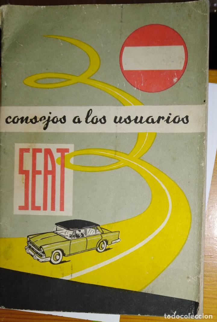 CONSEJOS A LOS USUARIOS. SEAT (Coches y Motocicletas Antiguas y Clásicas - Catálogos, Publicidad y Libros de mecánica)