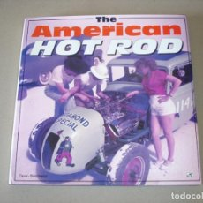 Coches y Motocicletas: THE AMERICAN HOT ROD: DEAN BATCHELOR - MOTORBOOKS 1995 (EN IDIOMA INGLES). Lote 146235526