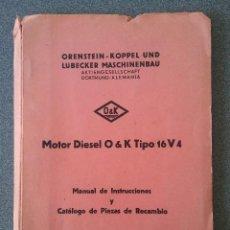 Coches y Motocicletas: MANUAL DE INSTRUCCIONES MOTOR DIESEL O & K 16V4. Lote 147201442
