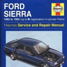 Coches y Motocicletas: FORD SIERRA 1982 TO 1993 LIBRO PASTAS DURAS MANUAL COMPLETO DEL FORD SIERRA EDITADO EN INGLES. Lote 147322126
