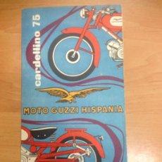 Coches y Motocicletas: CATALOGO ORIGINAL MOTO GUZZI CARDELLINO 75 COMO NUEVO . Lote 147442038