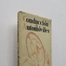 Coches y Motocicletas: CONDUCCION DE AUTOMOVILES. Lote 147827006
