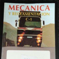 Coches y Motocicletas: LIBRO DE MECÁNICA Y REGLAMENTACION DEL ANTIGUO CARNET DE CAMION C1. EDITORIAL PONS. Lote 148222421