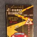 Coches y Motocicletas: AUTOMÓVIL. EL EXAMEN DEL CONDUCTOR. CARNET DE CHOFER, 16A. EDICION (A.1959). Lote 148384286