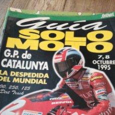 Coches y Motocicletas: GUIA SOLO MOTO 7 Y 8 DE OCTUBRE 1995 * GP CATALUNYA * 50. Lote 148560078