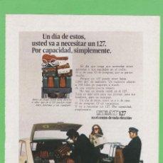 Coches y Motocicletas: PUBLICIDAD 1974. ANUNCIO COCHE SEAT 127. Lote 149650774