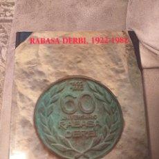 Coches y Motocicletas: LIBRO RABASA DERBI 1922-1982. Lote 149901605