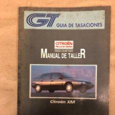 Carros e motociclos: CITROËN XM. MANUAL DE TALLER. GUÍA DE TASACIONES MARZO 1990.. Lote 149994904