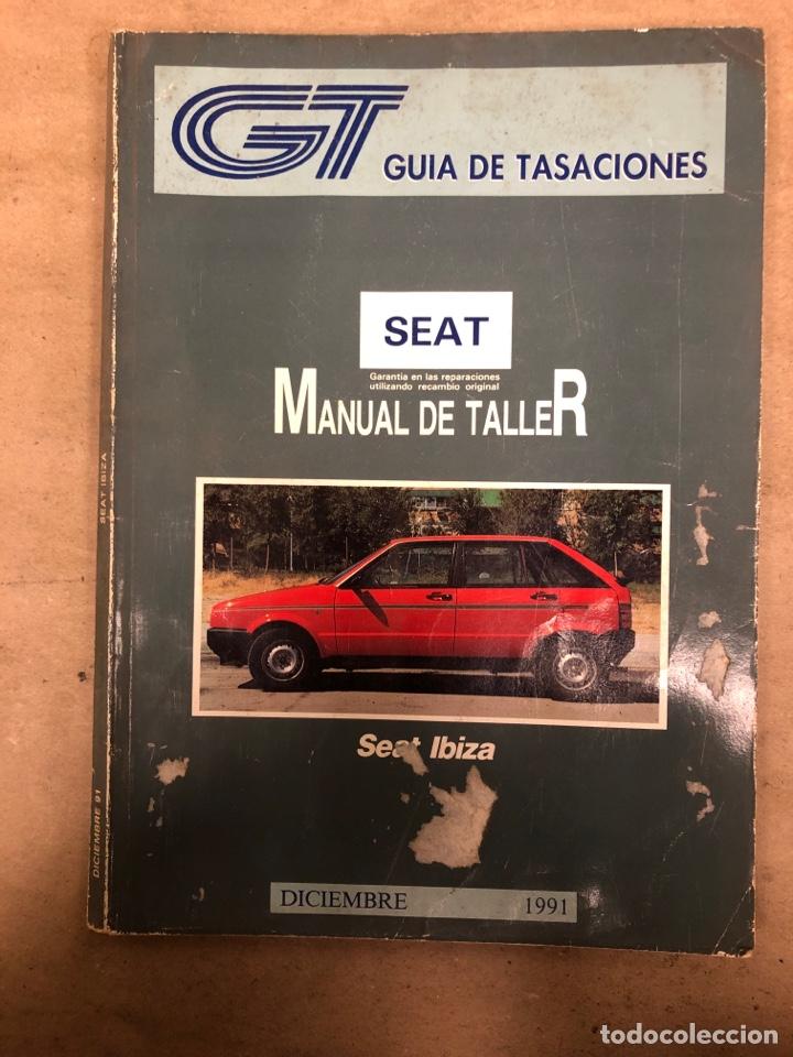 SEAT IBIZA. MANUAL DE TALLER. GUÍA DE TASACIONES DICIEMBRE 1991. (Coches y Motocicletas Antiguas y Clásicas - Catálogos, Publicidad y Libros de mecánica)
