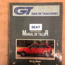 Coches y Motocicletas: SEAT IBIZA. MANUAL DE TALLER. GUÍA DE TASACIONES DICIEMBRE 1991.. Lote 149996990