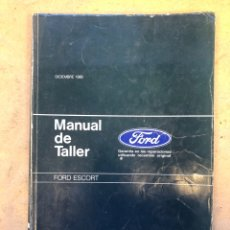 Coches y Motocicletas: FORD ESCORT, MANUAL DE TALLER. GUÍA DE TASACIONES DICIEMBRE 1989.. Lote 150062996
