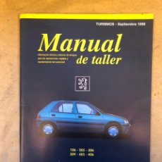 Coches y Motocicletas: PEUGEOT 106, 205, 306, 309, 405 Y 406. MANUAL DE TALLER, GUÍA DE TASACIONES SEPTIEMBRE 1998.. Lote 150068940