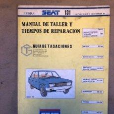 Coches y Motocicletas: SEAT 131. MANUAL DE TALLER Y TIEMPOS DE REPARACIÓN, GUÍA DE TASACIONES NOV. 1984.. Lote 150069562