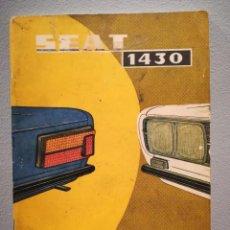 Coches y Motocicletas: SEAT 1430 LIBRO USO Y ENTRETENIMIENTO DE 1974. Lote 150479886