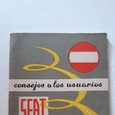 Coches y Motocicletas: CONSEJOS A LOS USUARIOS SEAT. 1967. SERVICIO ESTUDIO DEL AUTOMOVIL. . Lote 150688294