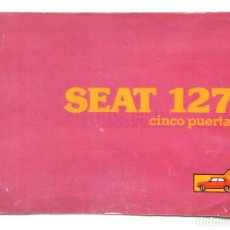 Coches y Motocicletas: CATÁLOGO PUBLICIDAD SEAT 127 CINCO PUERTAS AÑO 1980 EN CASTELLANO. Lote 150819662