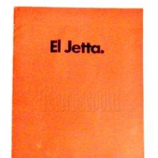 Coches y Motocicletas: CATALOGO PUBLICIDAD VOLKSWAGEN EL JETTA AÑO 1982 EN CASTELLANO. Lote 150824358